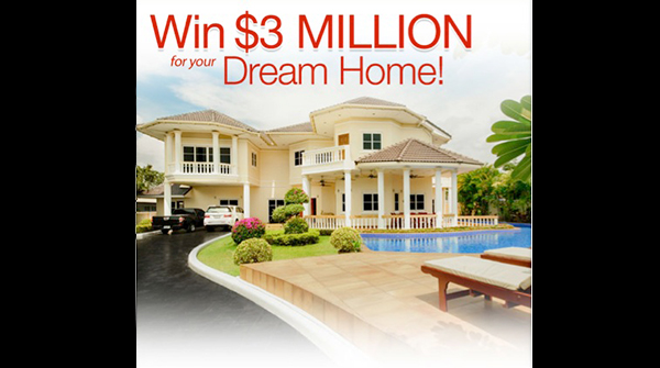 Win $3,000,000.00 Dream Home