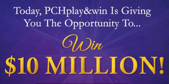 You could Win $10 Million with PCH Sweepstakes no.11000