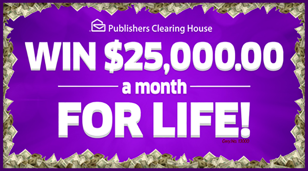 Get your Entry for $25,000.00 a Month for Life