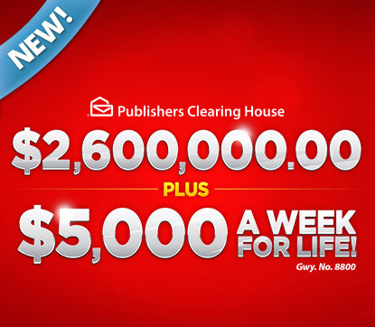 PCH $2,600,000 00 Plus $5,000 a Week for Life Sweepstakes